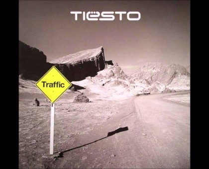 Dj Tiësto Traffic