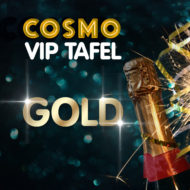 "Cosmo VIP Tafel ""Gold"""